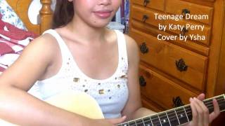 """""""Teenage Dream - Katy Perry"""" Cover by Ysha"""