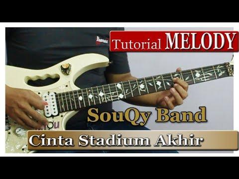 Belajar Melodi Souqy - Cinta Stadium Akhir ( Step By Step )