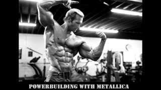 Powerbuilding with Metallica. Powerfull workout music