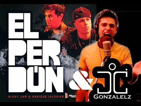 EL PERDON cover by JC Gonzalez