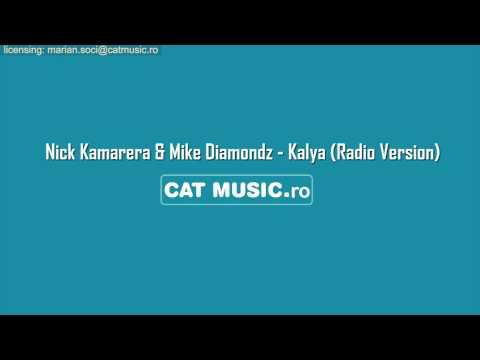 Nick Kamarera & Mike Diamondz - Kalya (Official Single)
