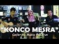 Konco Mesra - Nella Kharisma ( Cover ) by  Music For Fun