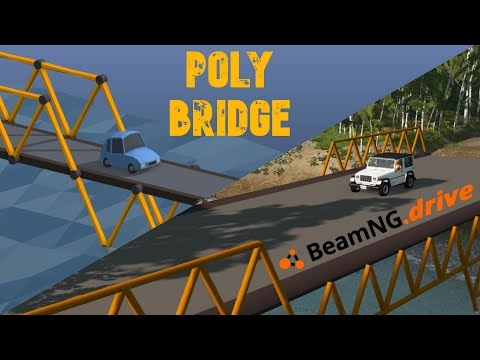 Poly Bridge Meets BeamNG.drive!