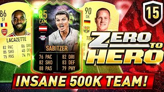FIFA 20 ZERO TO HERO - INSANE 500K TEAM!