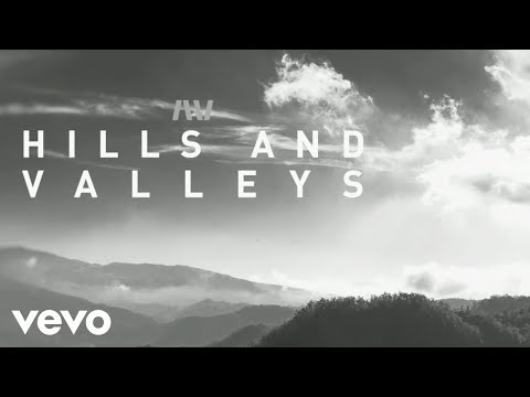 Tauren Wells  Hills and Valleys  Lyric