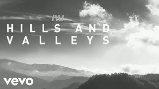 Tauren Wells - Hills and Valleys Official Lyric Video