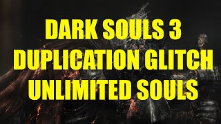 Dark Souls 3 - Unlimited souls glitch !