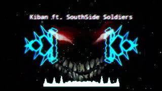 [BEAT] Cho Tụi Mày Biết - Kiban ft. SouthSide Soldiers