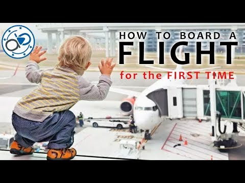 How to Board a Plane first time   First-time Flight Journey Tips