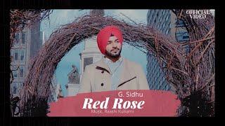 RED ROSE (Official Video)   G. Sidhu   Raashi Kulkarni   Director Dice   Musik Therapy