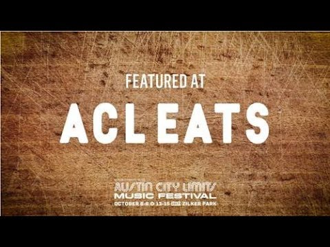 ACL Eats at Austin City Limits Music Festival