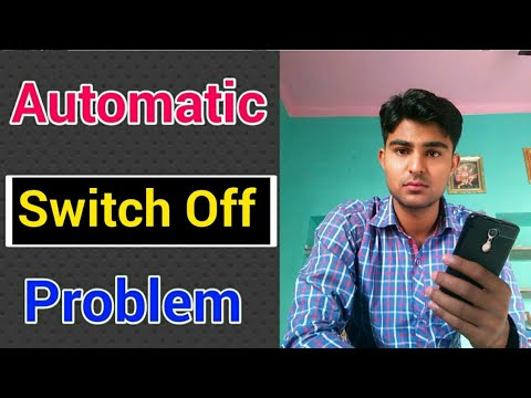 Automatic Switch Off Problem Solution || How to fix Switch Off Problem