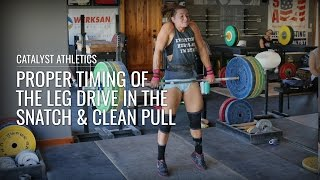 Proper Timing of the Leg Drive in the Snatch & Clean Pull Exercise