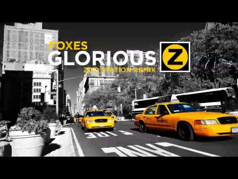 Foxes - Glorious (Zoo Station Remix) mp3
