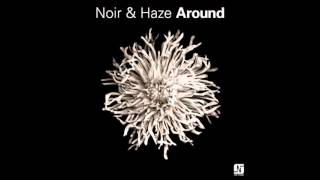 Noir & Haze - Around (Vintage Culture Remix)
