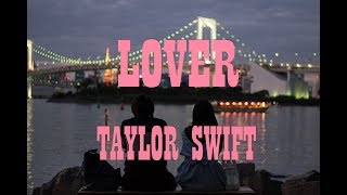 Taylor Swift - Lover (Lyrics) FULL HD