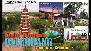 Lagu Daerah PALEMBANG Sumatera Selatan - Teghingat Endung Ngan Kance