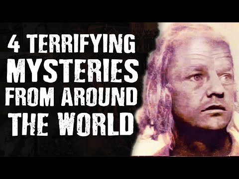 4 TERRIFYING Mysteries From Around the World - True Crime