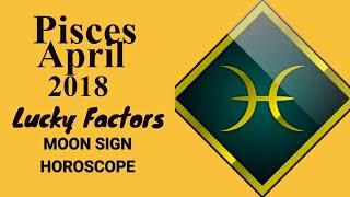 Pisces April 2018 Horoscope | Meen Rashi Moon Sign (Vedic), Lucky N...