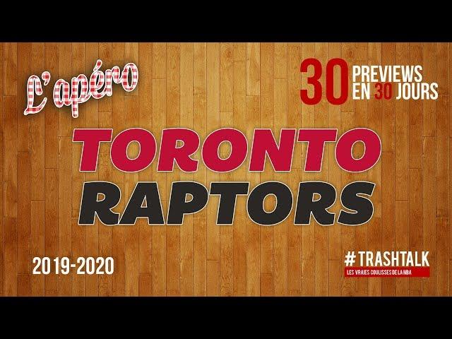 NBA Preview 2019-20 : les Toronto Raptors