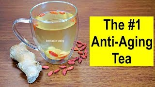 The #1 Anti Aging Tea | Best Anti Ageing Drink