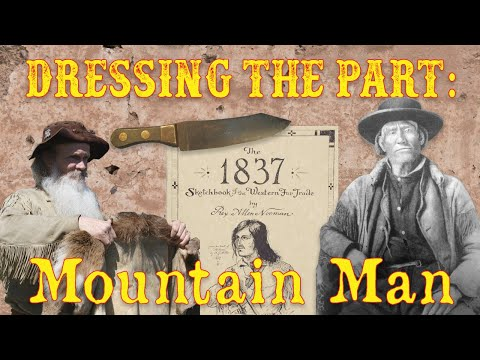 Dressing The Part: The Mountain Man