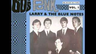 Larry & The Blue Notes - It