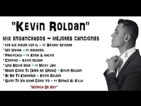 Kevin Roldan mix 2016  - Dj Edu  (mejores canciones)