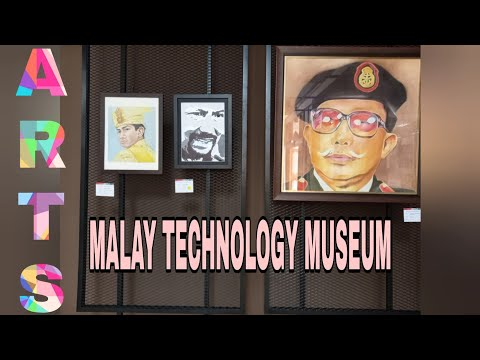 Malay Technology Museum | #2 Brunei Arts
