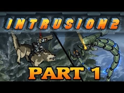 Intrusion 2: Ridin' the Wolf!  Part1 - Neos Plays
