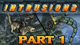 Intrusion 2: Ridin' the Wolf!| Part1 - Neos Plays