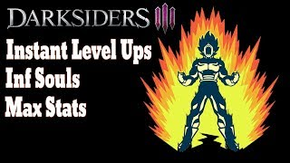 DARKSIDERS 3: INSTANT LEVEL UPS - INF SOULS - MAX STATS