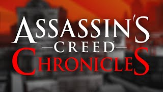 Assassin's Creed Chronicles: India & Russia Release Dates & More!