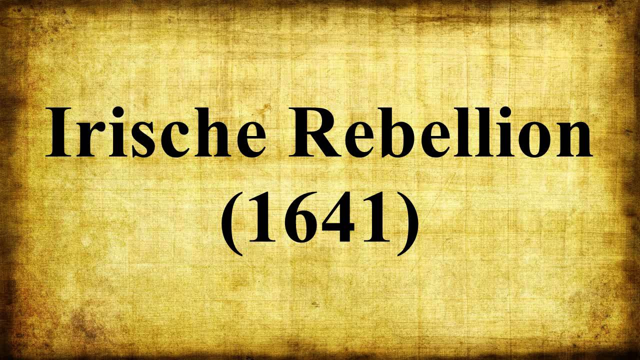 Rebellion and Retribution - 1641 and Cromwell - Ireland