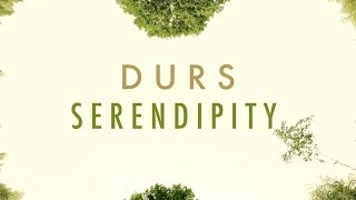 Durs - Serendipity (Official Audio)