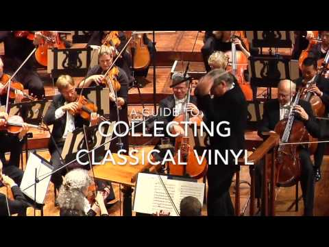 A Guide to Collecting Classical Music on Vinyl