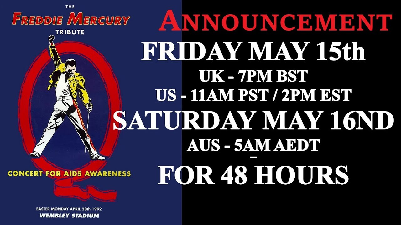 QUEEN - The Freddie Mercury Tribute Concert - Stream | Friday 15th MAY