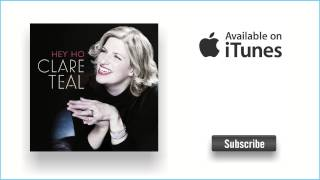 Clare Teal - If Love Were All