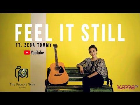 Feel It Still ft. Zeba Tommy | Cover Video Song | Full HD