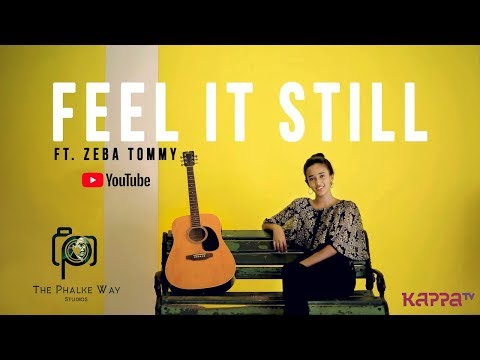Feel It Still ft. Zeba Tommy   Cover Video Song   Full HD