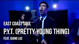"""Video East Coast Soul feat. Giang Luc - """"P.Y.T. (Pretty Young Thing)"""" (Live In-Studio) download MP3, 3GP, MP4, WEBM, AVI, FLV Oktober 2018"""