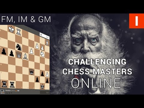 Challenging CHESS MASTERS online | How to become a CHESS MASTER | Chapter I