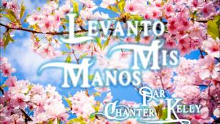 Levanto Mis Manos - Cantique Evangélique Gitan Chanter Par Kelly