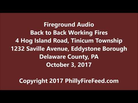 10-3-17, Back to Back Fires in Tinicum Township and Eddystone Borough, Delaware County