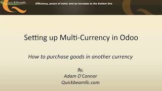 Odoo 10 Multi-Currency Purchasing and Accounting