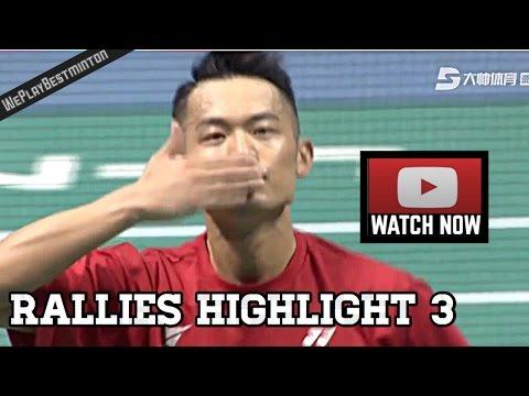 Rallies Highlight 3 - Lin Dan 林丹 vs Chen Long 谌龙 - China Super League 2016