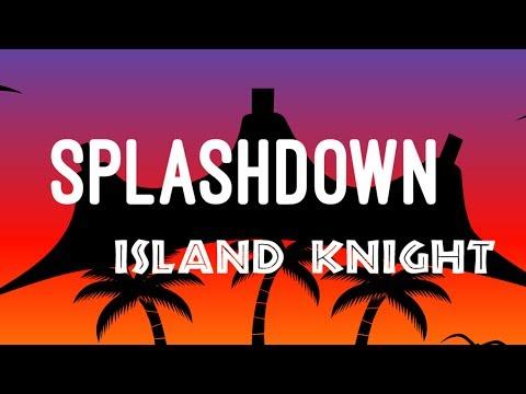 SplashDown Island Knight Recap 2017