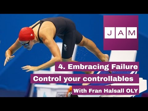 Controlling your controllables: 4. Embracing Failure