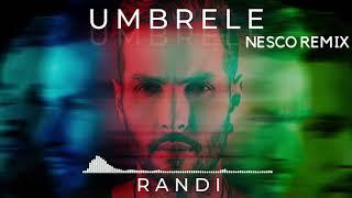 RANDI - Umbrele (Nesco Remix)