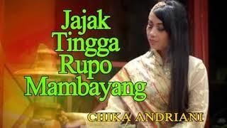 Chika Andriani • Jajak Tingga Rupo Mambayang (Official Music Video)